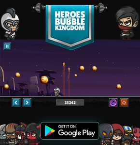 Heroes of Bubble Kingdom